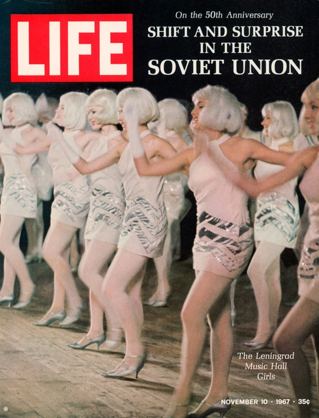 """LIFE cover 11-10-1967 Russian dance hall girls re special report on """"Life in the Soviet Union""""."""